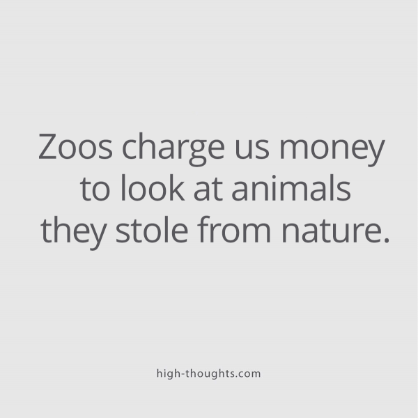Zoos stole animals from nature
